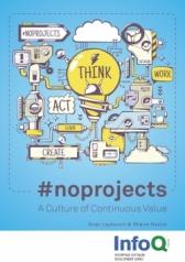infoq-minibook-noprojects-continuous-value-culture-1531936442023